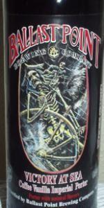 Victory At Sea Coffee Vanilla Imperial Porter - Ballast Point Brewing Company - San Diego, CA - BeerAdvocate