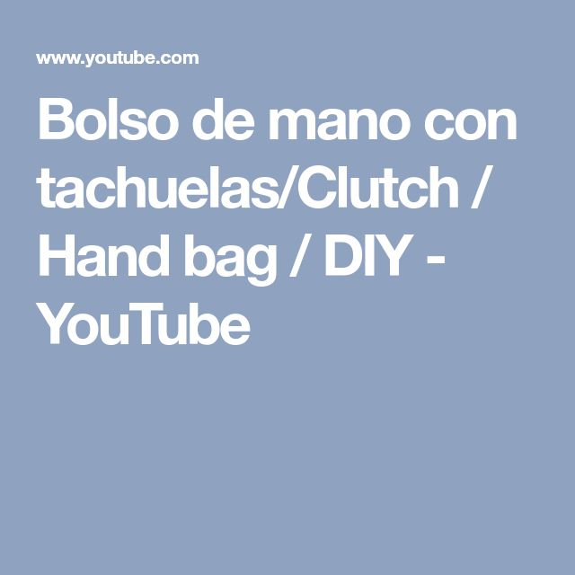 Bolso de mano con tachuelas/Clutch / Hand bag / DIY - YouTube