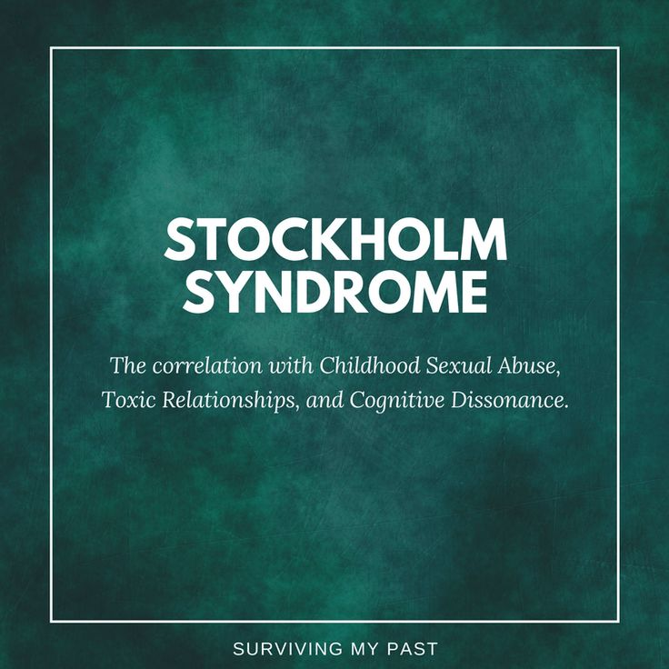 stockholm-syndrome-cognitive-dissonance-toxic-relationships-childhood-sexual-abuse-surviving-my-past-1 A look at Stockholm Syndrome, Child Abuse, & Toxic Relationships.