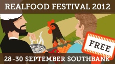 Real Food :: Real Food Festivals :: Real Food Markets