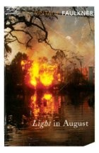 Light in August; W. Falkner