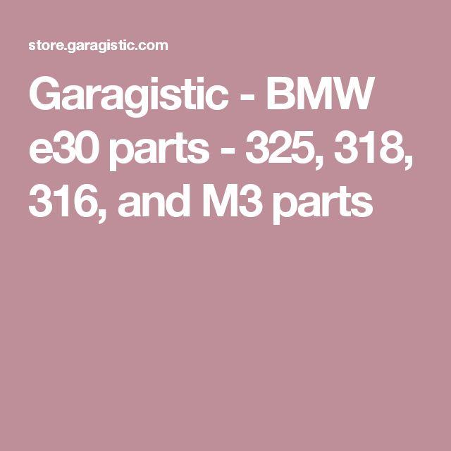 Garagistic - BMW e30 parts - 325, 318, 316, and M3 parts