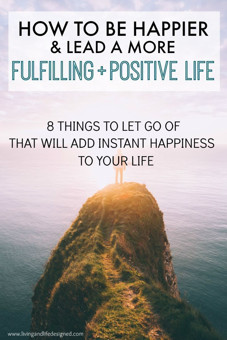 Living a happy and fulfilled life should be everyone's goal - a great list of things to learn to let go in order to me more happy, more positive and life a fulfilling life.
