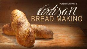 Artisan Bread Making by Peter Reinhart