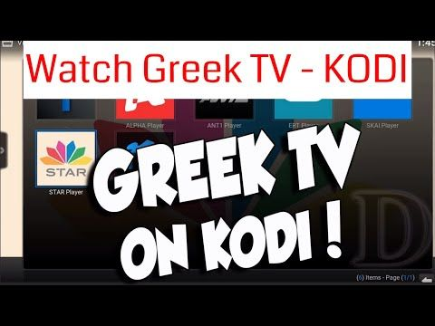 How To Install Greek TV addon on Kodi - Kodi Guide | Install Kodi