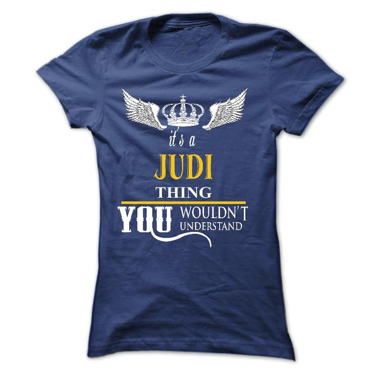 JUDI , This ᓂ shirt for YOU :)Do not wait, buy it for yourself or as a gift for the one you love. Get it now. Or you want another design (search on the upper toolbar)  nT now ???