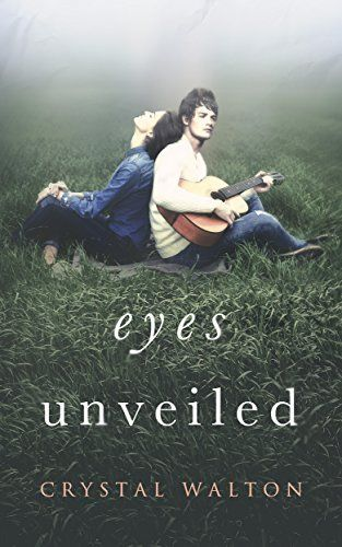 Eyes Unveiled (Unveiled Series Book 1) by Crystal Walton http://www.amazon.com/dp/B00R9MB8OY/ref=cm_sw_r_pi_dp_NOh0ub0MSZ3HT