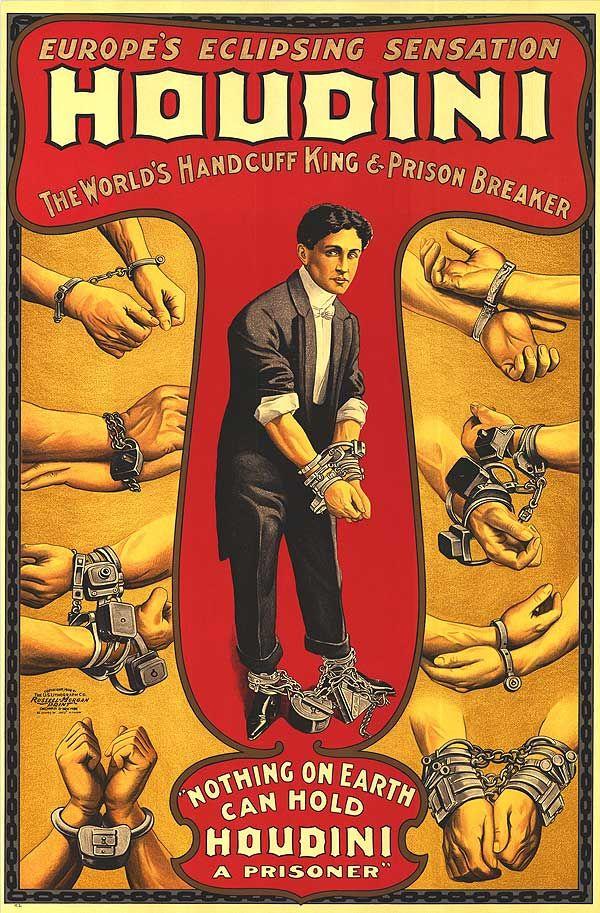 Veja alguns dos cartazes mais famosos do super astro Houdini, utilizados para divulgas suas apresentações na época.