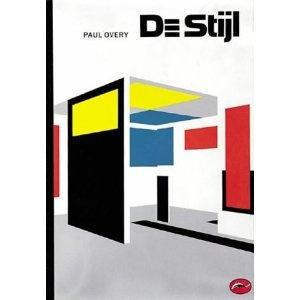 De Stijl: Art, Architecture, Design (World of Art): Amazon.co.uk: Paul Overy: Books