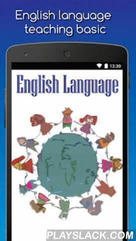English Language  Android App - playslack.com , English Language Applications practice English from basic to advanced. learning English is the practice of spoken and written English lessons in all forms. Practice your English language free Provide users with continuous training and can be used in everyday life. And the English language practise course. The English language fluent have to practice every day to be good at English. To learn English has to be vocabulary remembered that a lot…