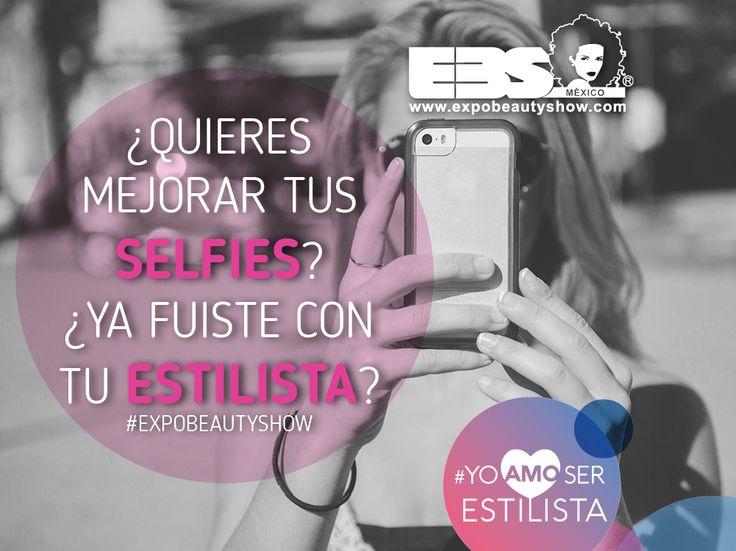 ¿Quieres mejorar tus Selfies? ¿Ya fuiste con tu estilista?  #ExpobeautyShow #YoAmoSerEstilista www.expobeautyshow.com