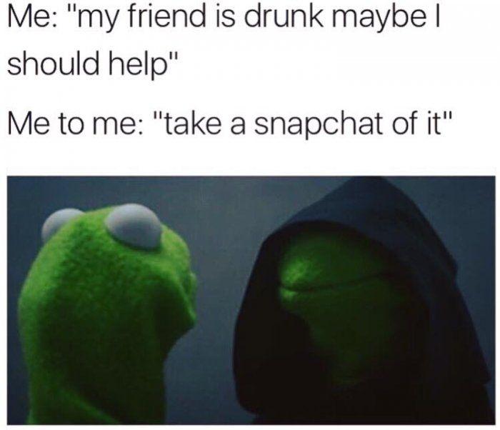 My friend is drunk
