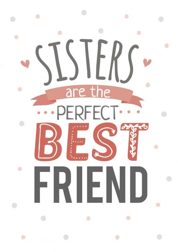 Sisters: Perfect Best Friend | Friendship | Send real postcards online | MyPostcard.com