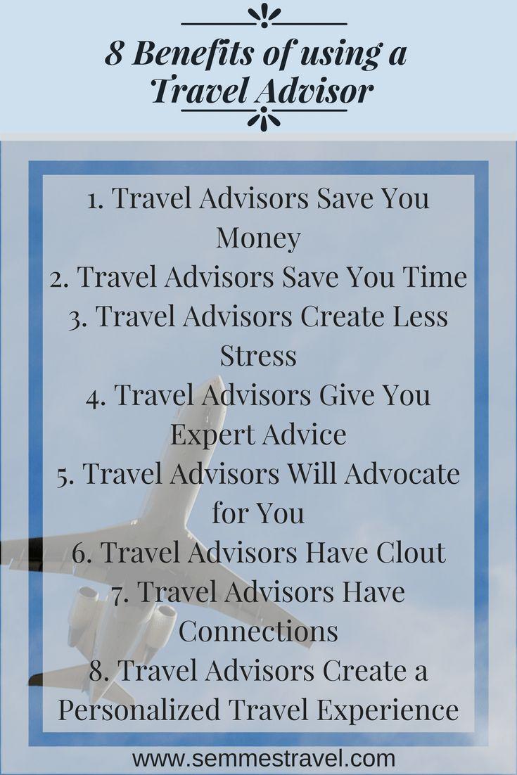 8 Benefits of Working with a Travel Advisor at www.semmestravel.com #traveladvisor