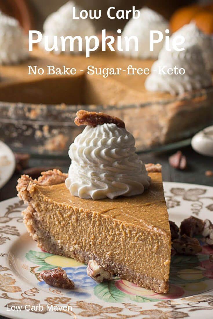 A Delicious No Bake Low Carb Pumpkin Pie Recipe Perfect For Keto