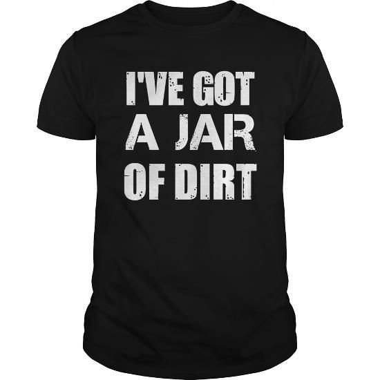 Awesome Tee Ive got a jar of dirt pirates of the caribbean T-Shirts