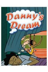 Rigby Focus Forward Individual Student Edition Danny's Dream