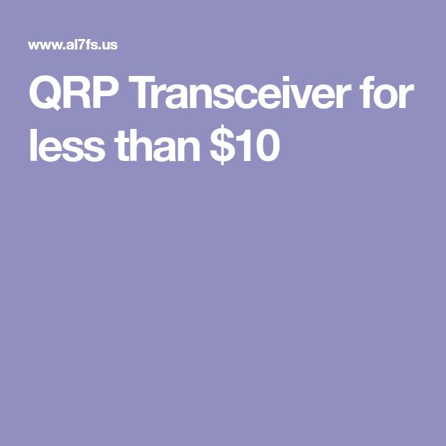 QRP Transceiver for less than $10
