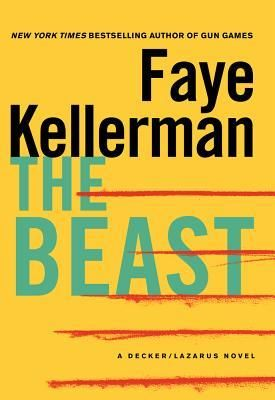 """""""The Beast (Peter Decker/Rina Lazarus, #21)"""" by Faye Kellerman * The professional and the personal intersect in treacherous ways in this compelling and eerie installment in Faye Kellerman's thrilling New York Times bestselling Decker/Lazarus series"""