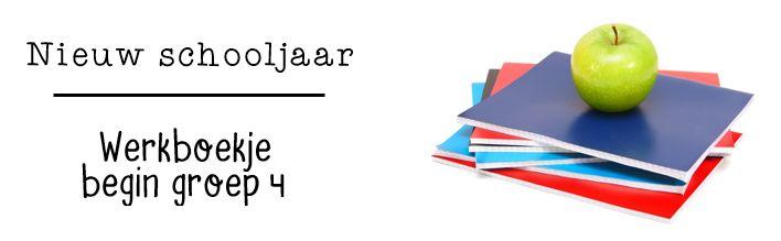 JufShanna: Nieuw schooljaar - werkboekje begin groep 4