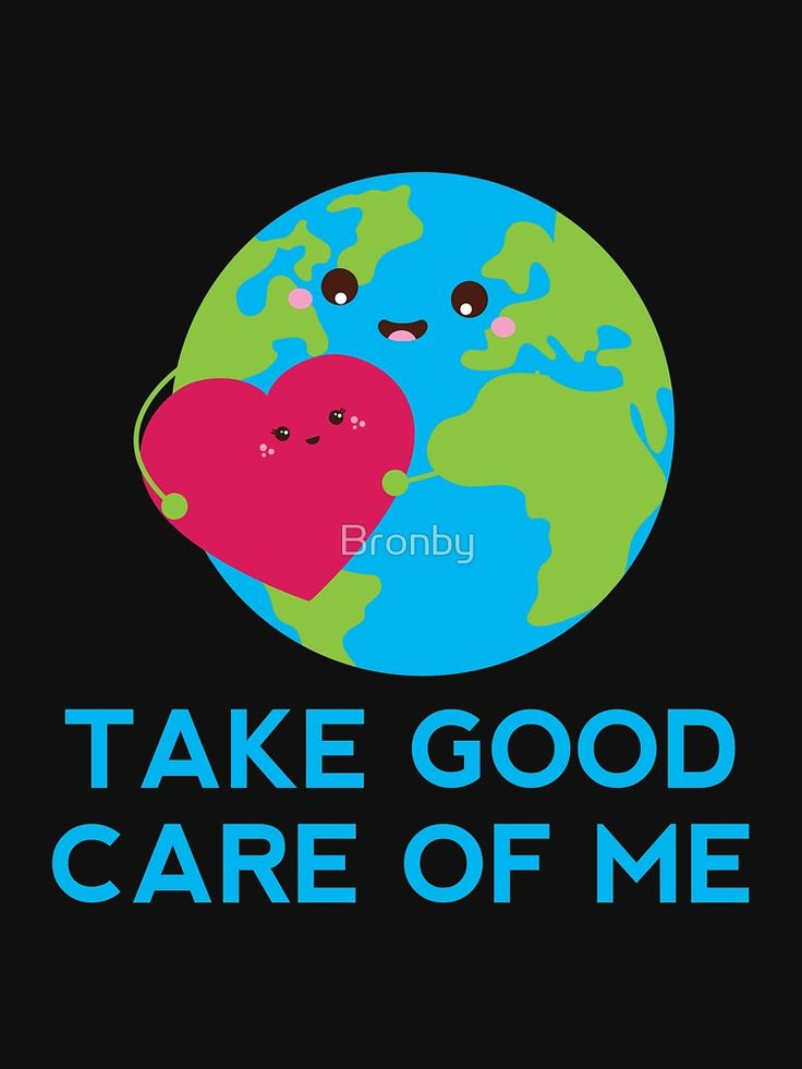 'Take Good Care of Me Planet Earth Day Cute Happy Globe ...