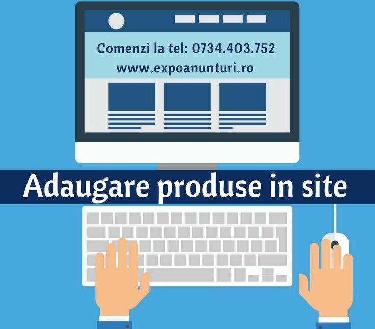 Adaugam produse/oferte in site-uri web, oferind un serviciu PROFESIONIST si RAPID. Detalii la: office@expoanunturi.ro, 0734403752 www.expoanunturi.ro #webdesign #site #video #publicitate #promovare