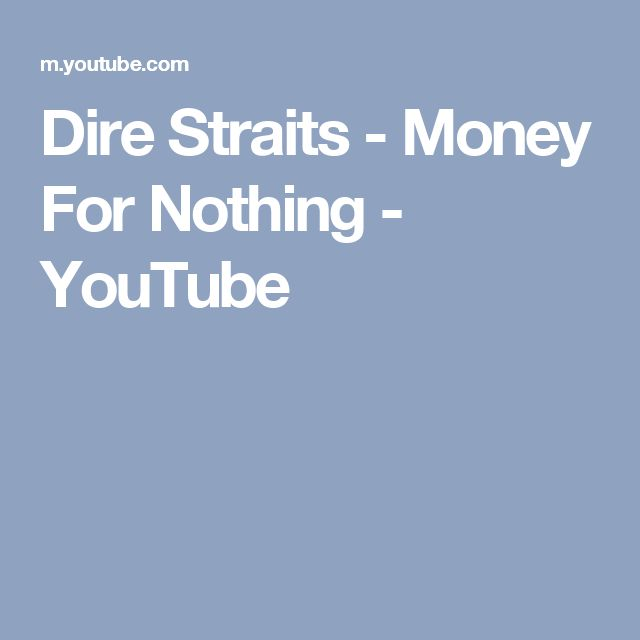 Dire Straits - Money For Nothing - YouTube