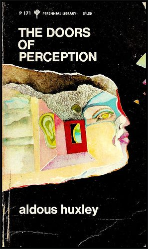 The Doors of Perception - Aldous Huxley... More than a little light reading, but perfect with a mature cocktail. --This world is really awesome. The woman who make our chocolate think you're awesome, too. Our flavorful chocolate is organic and fair trade certified. We're Peruvian Chocolate. Order some today on Amazon!http://www.amazon.com/gp/product/B00725K254