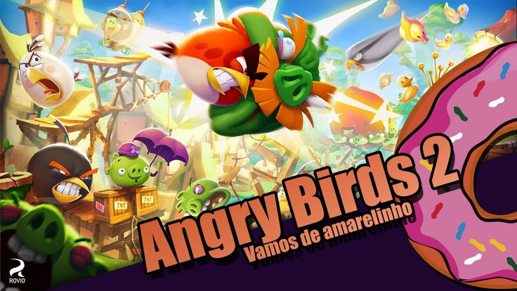 Angry Birds 2 - Combate do Amarelinho - Gordoplay