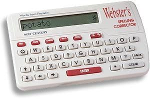 Webster's Spelling Corrector NCS-100 - http://droppedprices.com/electronic-products/websters-spelling-corrector-ncs-100/