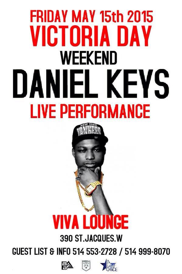 NORTH AMERICA's MOST #DIVERSE NETWORK presents THE #VOICE OF THE #NORTH #DANIELKEYS  #Special #Guest #Appearance  #Montreal's #Prince of R&B #VictoriaDay #Friday #Canada #VivaLounge #Artist #booking & #business: Bybenterprises@gmail.com 1-514-999-8070 #BYBNETWORKS #MomboFilm #AvantGarde