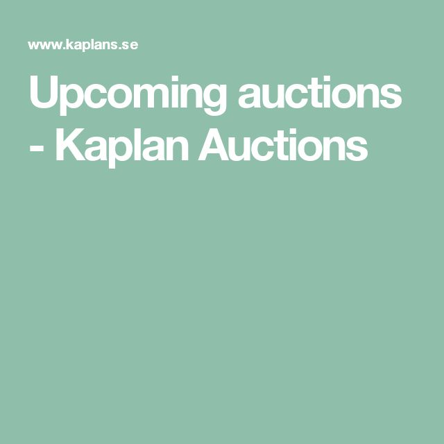 Upcoming auctions - Kaplan Auctions