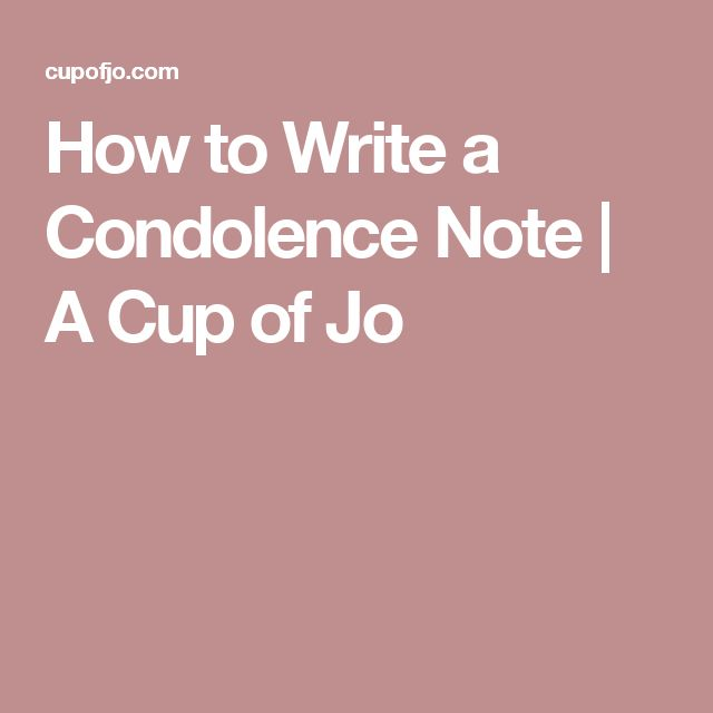 How to Write a Condolence Note | A Cup of Jo