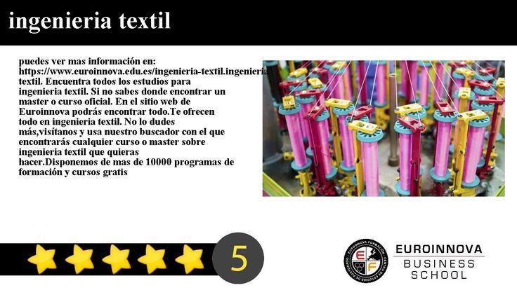 ingenieria textil - puedes ver mas información en: https://www.euroinnova.edu.es/ingenieria-textil.    ingenieria textil. Encuentra todos los estudios para ingenieria textil. Si no sabes donde encontrar un master o curso oficial. En el sitio web de Euroinnova podrás encontrar todo.    Te ofrecen todo en ingenieria textil. No lo dudes másvisítanos y usa nuestro buscador con el que encontrarás cualquier curso o master sobre ingenieria textil que quieras hacer.    Disponemos de mas de 10000…