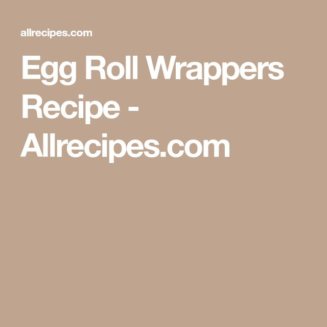 how to make egg roll wrappers video