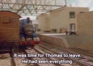Contact Support Training Meme Thomas The Train Thomas Meme