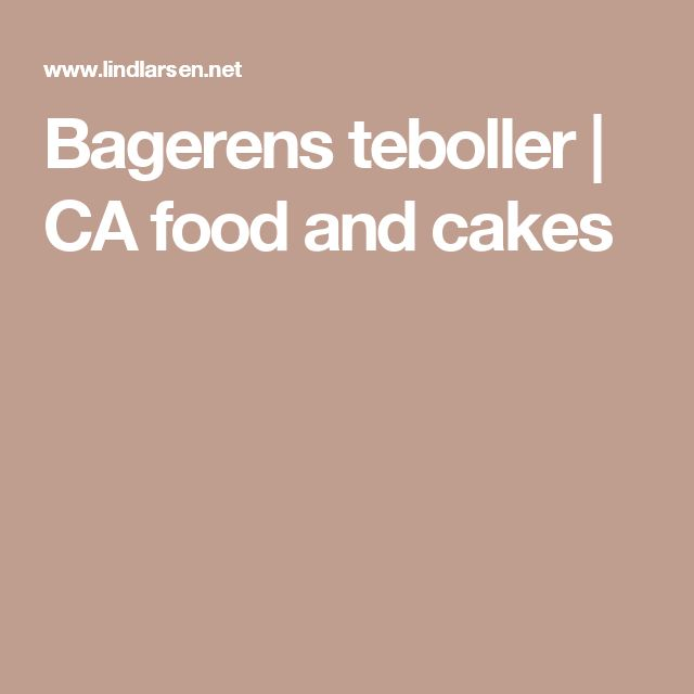 Bagerens teboller | CA food and cakes
