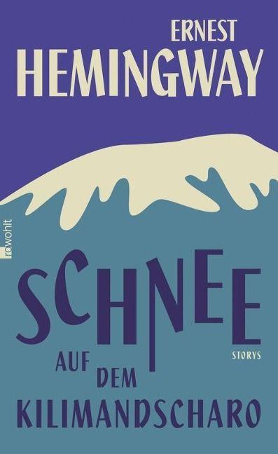 Schnee auf dem Kilimandscharo - Ernest #Hemingway