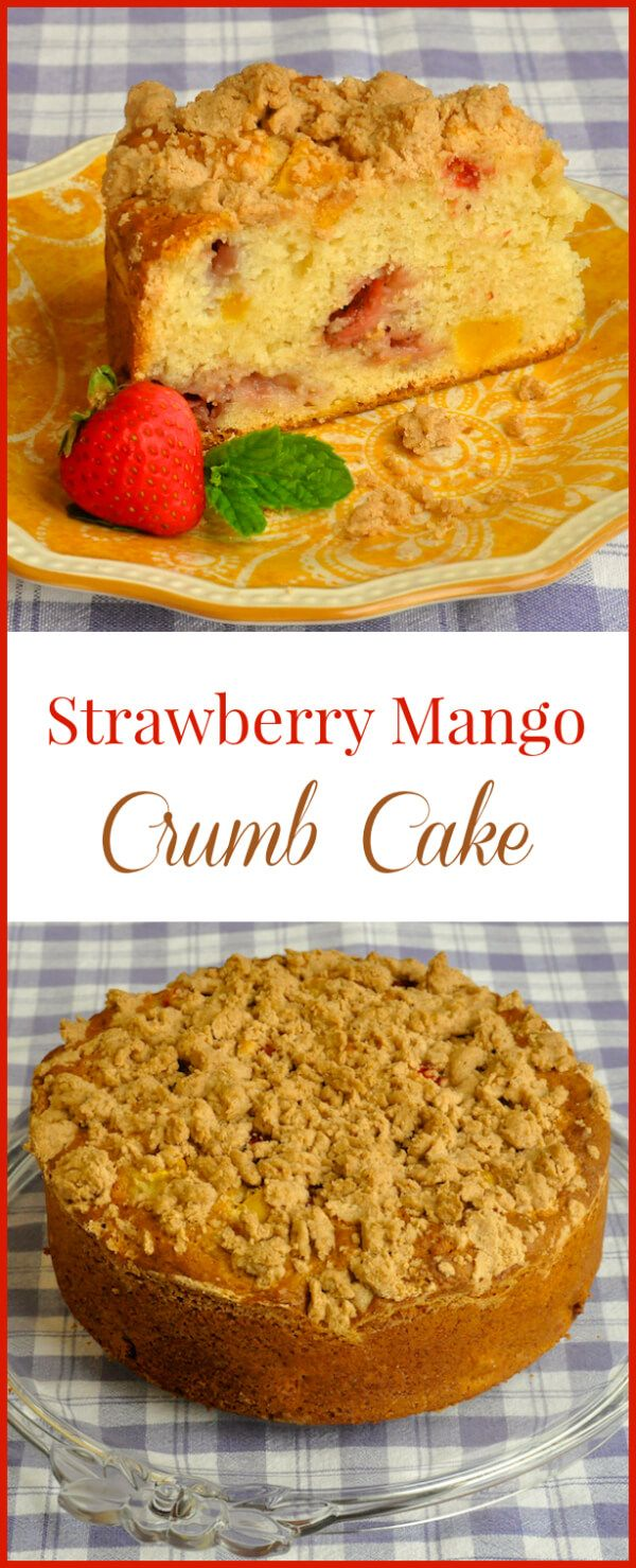 Strawberry Mango Crumb Cake - an ideal summer brunch coffee cake with ...