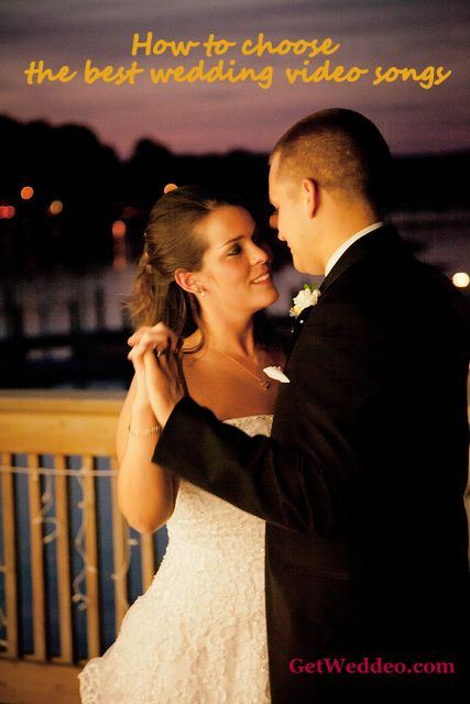 how to choose the best wedding video songs weddeo blog
