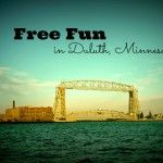 FREE Fun in Duluth, Minnesota