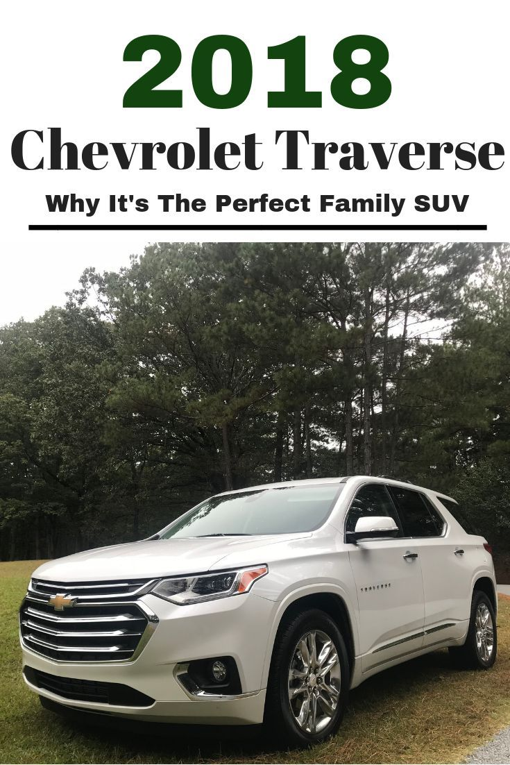 Looking For An Suv That Can Be Your Daily Driver Offers Great Safety Tech And Handles Road Trips Chevrolet Traverse Best Suv For Family Family Suv
