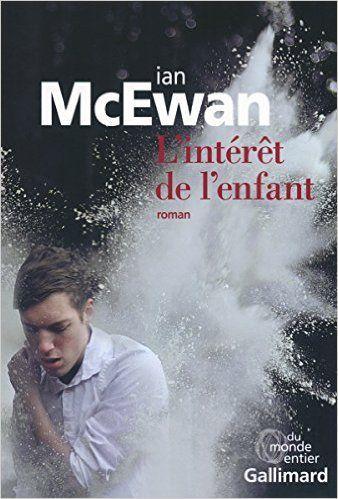https://www.amazon.fr/Lintérêt-lenfant-Ian-McEwan/dp/2070147681?ie=UTF8