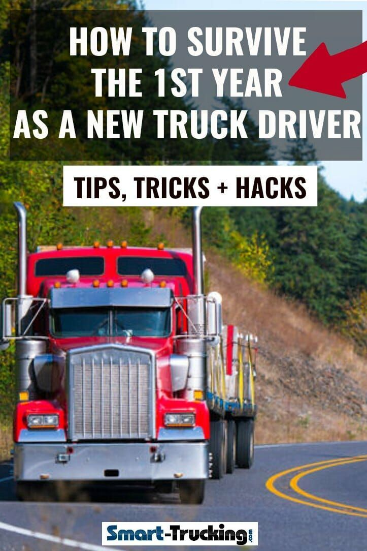 How To Survive The First Year Of A New Truck Driving Career Tips