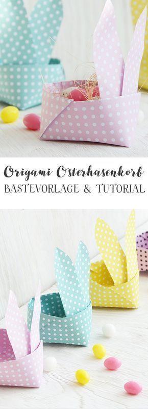 Origami Osterkorb - Ganz einfach mit der kostenlosen Bastelvorlage und dem Tutorial nachgebastelt. Osterhase basteln zu Ostern. Ganz leicht nachzubasteln mit Kindern.