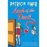 Luck of the Devil (Speak of the Devil) (Paperback)By Patricia Eimer