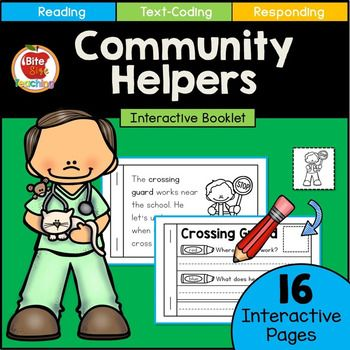 Community Helpers Interactive Little Reader Booklet: Introduce Text-Coding and  Citing Evidence-Based Text at an early age with this 16 page interactive booklet all about Community Helpers. Great enrichment for your Community Helper's Unit, Reader's Workshop, or Daily 5 Program!