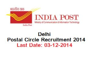 Delhi Postal Circle Recruitment 2014  Apply Online for Postman & Mail Guard Posts