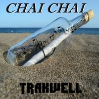 CHAI CHAI by Trakwell on SoundCloud