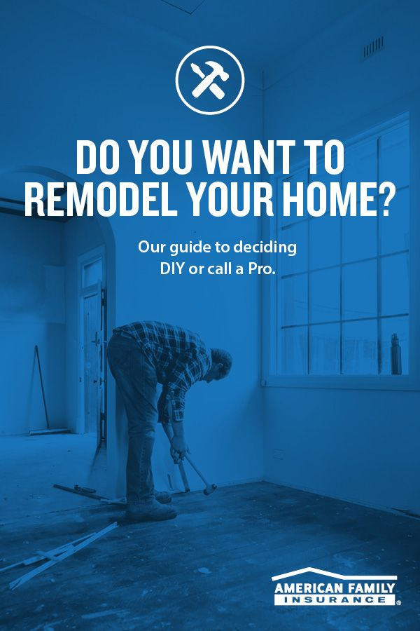 To Diy Or Not Some Things Are Better Left To The Pros But You Can Tackle More Than You D T Remodeling Renovation Remodel Woodworking Tools Workshop
